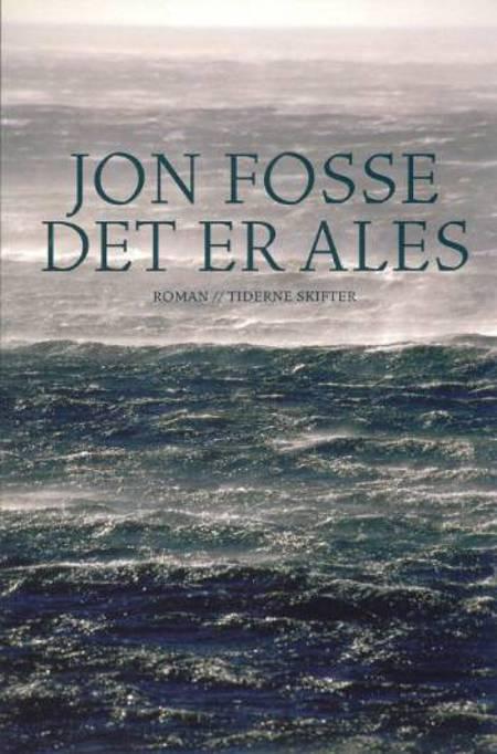 Det er Ales af Jon Fosse