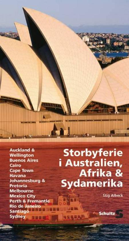 Storbyferie i Australien, Afrika & Sydamerika af Stig Albeck