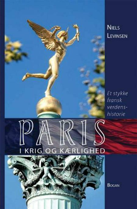 Paris i krig og kærlighed af Niels Levinsen