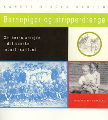 Barnepiger og stripperdrenge af Agnete Birger Madsen
