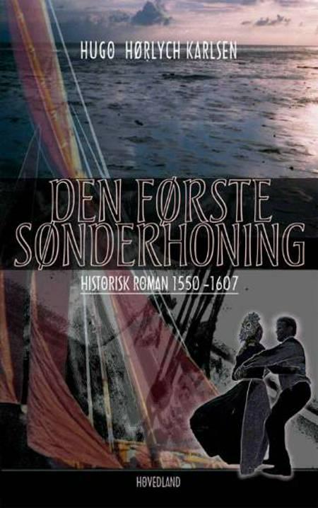 Den første Sønderhoning af Hugo Hørlych Karlsen