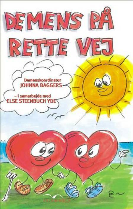 Demens på rette vej af Else Steenbuch Yde og Johnna Baggers