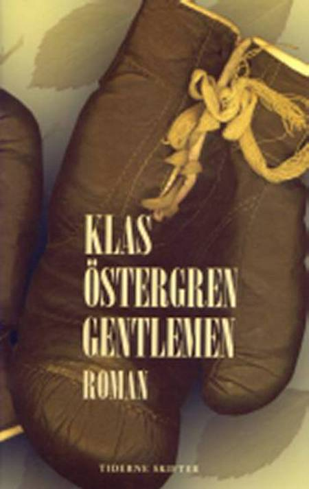 Gentlemen af Klas Östergren