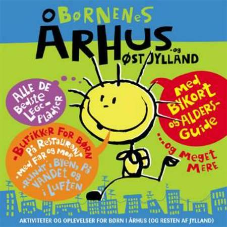 Børnenes Århus - og Østjylland af Jane Yding Brunbech og biblioteker