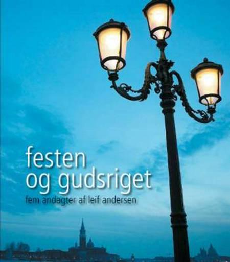 Festen og gudsriget af Leif Andersen