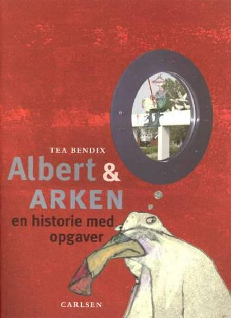 Albert & Arken af Tea Bendix