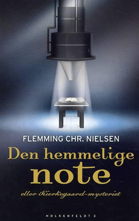 Den hemmelige note eller Kierkegaard-mysteriet af Flemming Chr. Nielsen