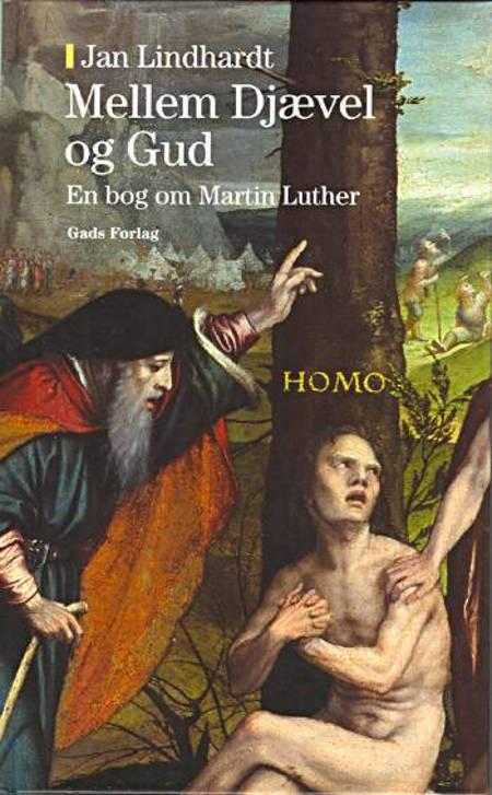 Mellem Djævel og Gud af Jan Lindhardt