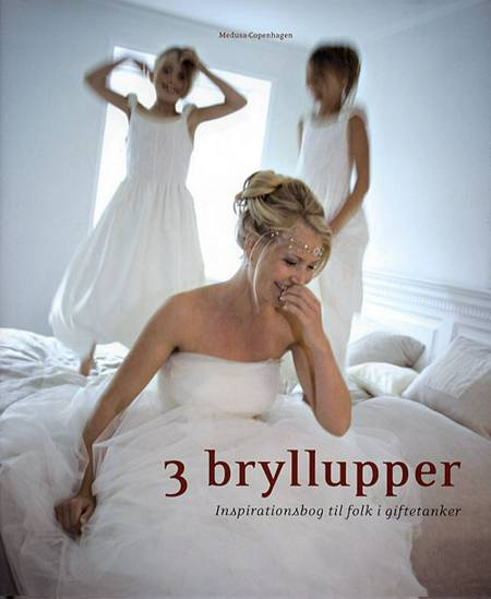 3 bryllupper af Rie Bidstrup