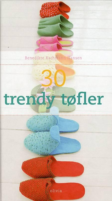 30 trendy tøfler af Benedikte Rathmann Hansen