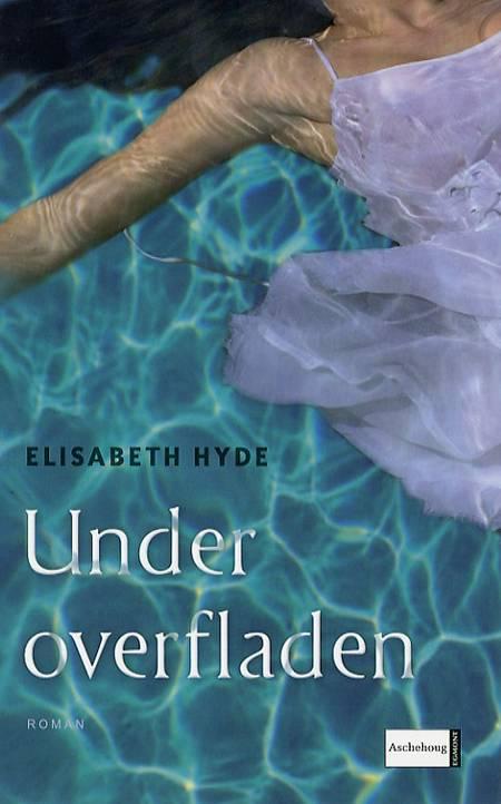 Under overfladen af Elisabeth Hyde