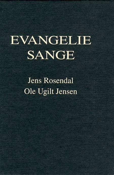 Evangeliesange af Jens Rosendal og Ole Ugilt Jensen