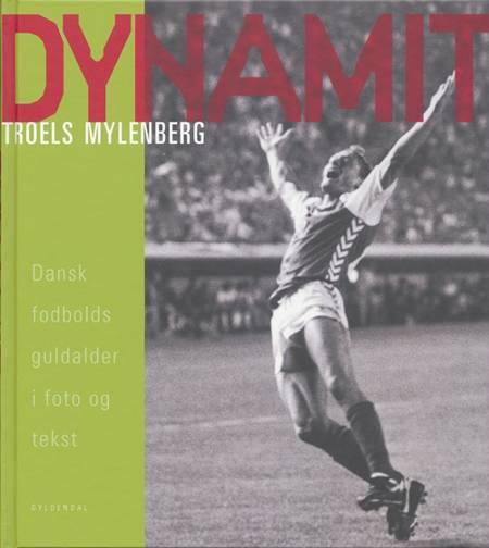 Dynamit af Troels Mylenberg