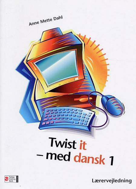 Twist it - med dansk 1 af Anne Mette Dahl
