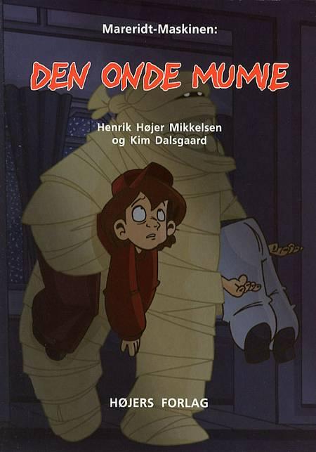 Den onde mumie af Henrik Højer Mikkelsen