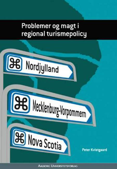 Problemer og magt i regional turismepolicy af Peter Kvistgaard