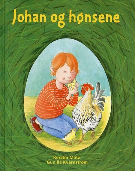 Johan og hønsene af Kerstin Matz