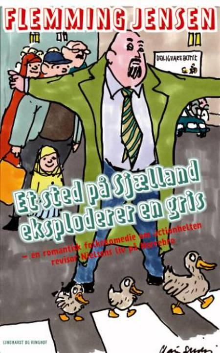 Et sted på Sjælland eksploderer en gris af Flemming Jensen