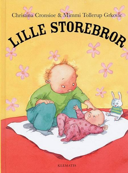 Lille Storebror af Christina Cronsioe