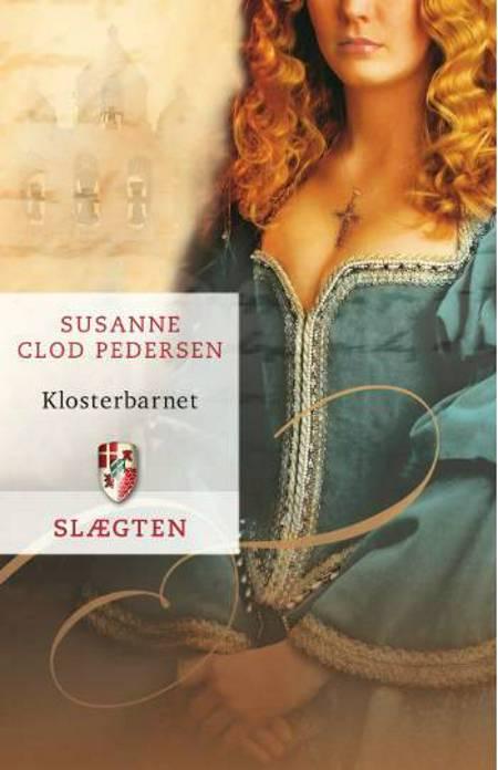 Klosterbarnet af Susanne Clod Pedersen
