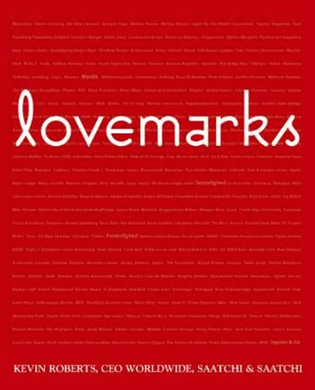 Lovemarks af Kevin Roberts