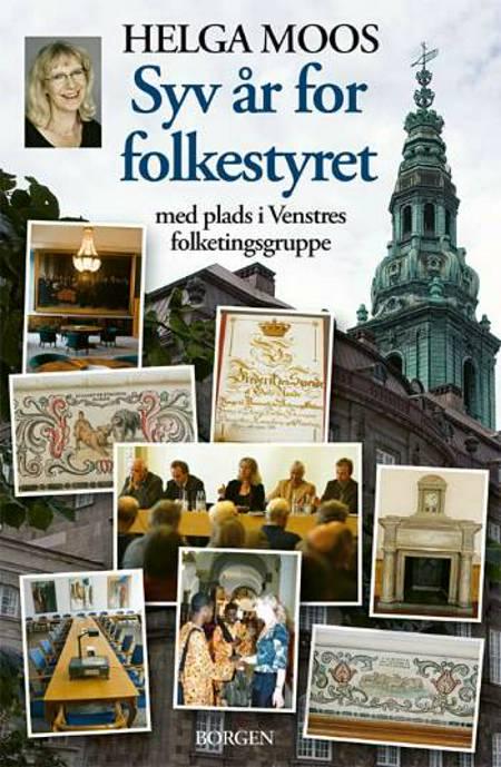 Syv år for folkestyret af Helga Moos