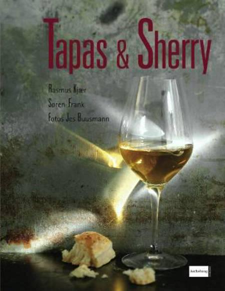 Tapas & Sherry af Søren Frank, Rasmus Kjær og Rasmus Kjær og Søren Frank
