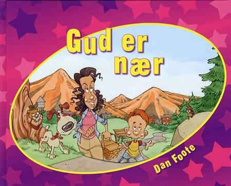 Gud er nær af Dan Foote