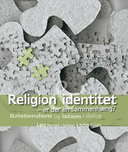 Religion identitet - er der en sammenhæng? af John Rydahl og Lars Nymark Heilesen