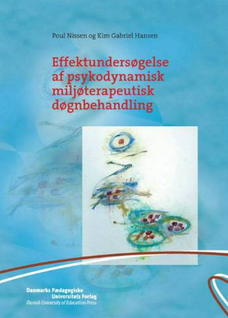 Effektundersøgelse af psykodynamisk miljøterapeutisk døgnbehandling af Poul Nissen
