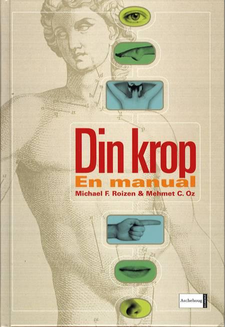 Din krop af Michael F. Roizen og Mehmet C. Oz