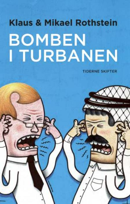 Bomben i turbanen af Mikael Rothstein og Klaus Rothstein