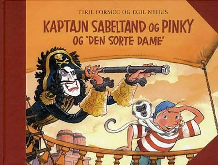 Kaptajn Sabeltand og Pinky og Den Sorte Dame af Terje Formoe