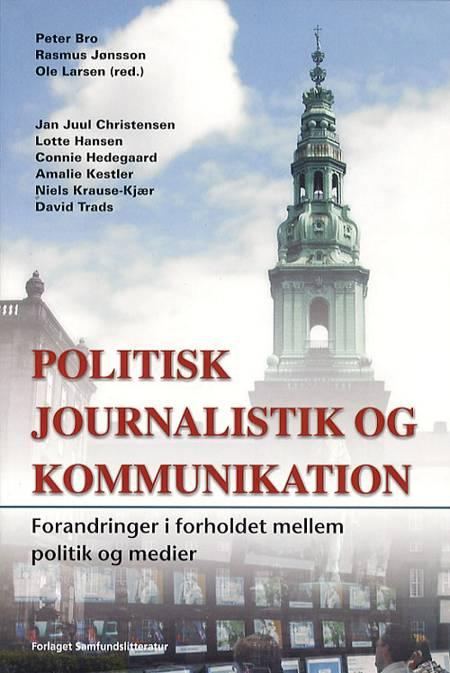 Politisk journalistik og kommunikation af Jan Juul Christensen