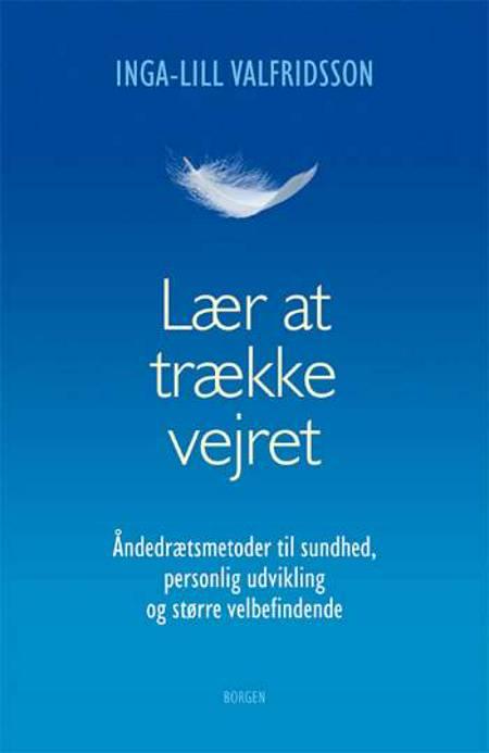 Lær at trække vejret af Inga-Lill Valfridsson