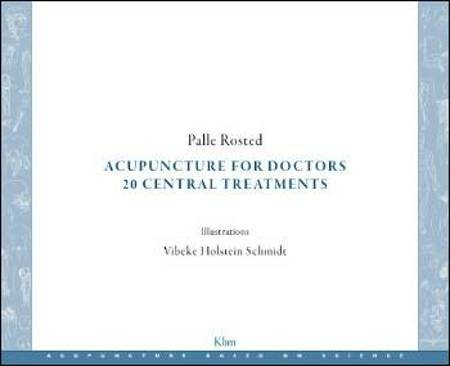 Acupuncture for doctors af Palle Rosted