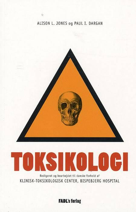 Churchill´s lommebog om toksikologi af Paul I. Dargan og Alison L. Jones