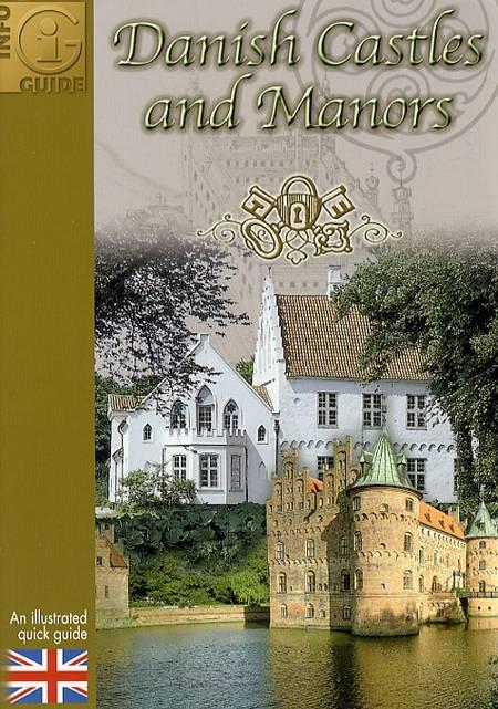Danish castles and manors af Gitte Hou Olsen