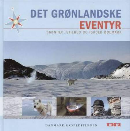 Det grønlandske eventyr af Peter Qvortrup Geisling, Søren Lindbjerg og Jeppe Handwerk m.fl.