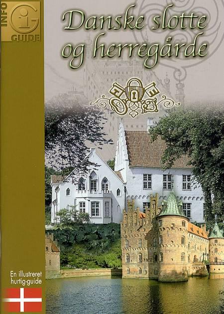 Danske slotte og herregårde af Gitte Hou Olsen