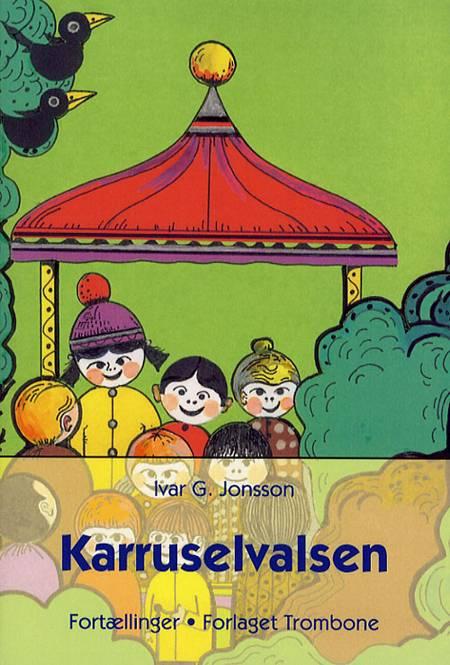 Karruselvalsen af Ivar G. Jonsson