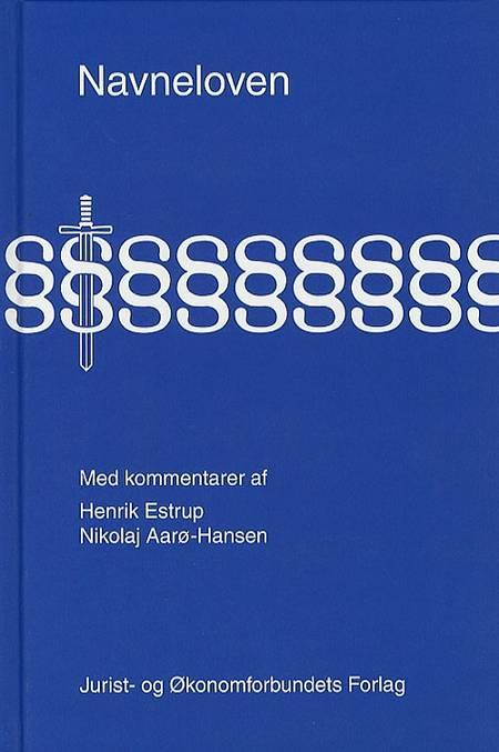 Navneloven med kommentarer af Nikolaj Aarø-Hansen, Henrik Estrup og Nikolaj Aarø Hansen