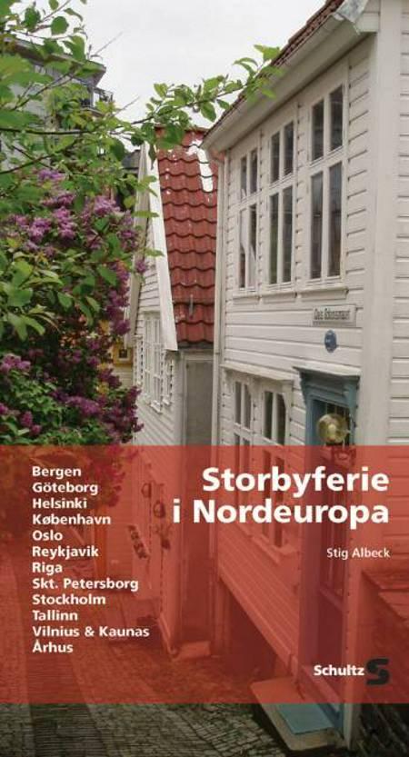 Storbyferie i Nordeuropa af Stig Albeck