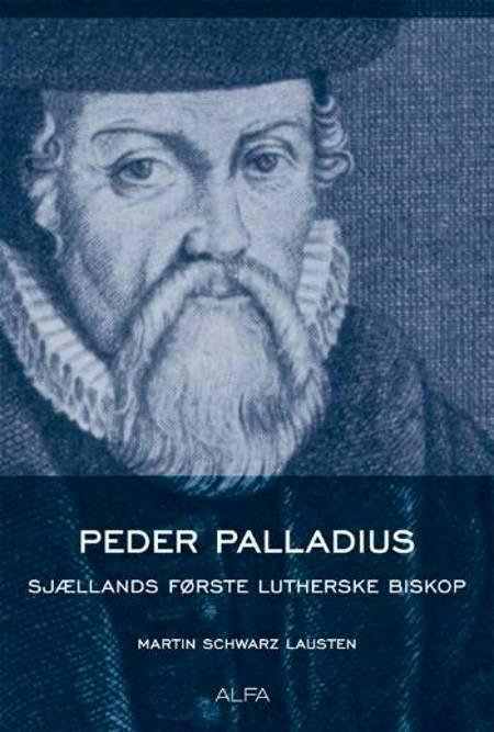 Peder Palladius af Martin Schwarz Lausten