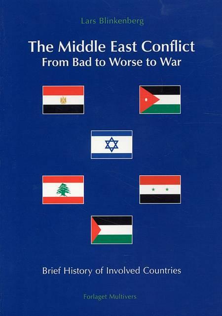 The Middle East Conflict af Lars Blinkenberg