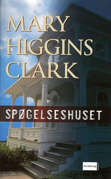 Spøgelseshuset af Mary Higgins Clark