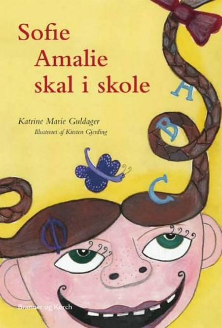 Sofie Amalie skal i skole af Katrine Marie Guldager