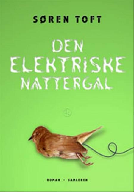 Den elektriske nattergal af Søren Toft