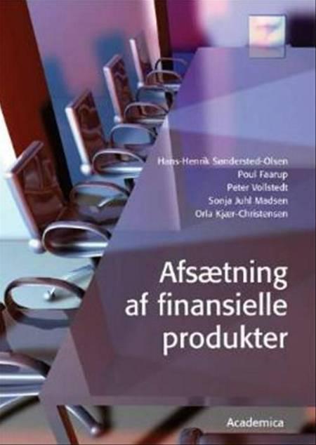 Afsætning af finansielle produkter af Hans-Henrik Søndersted-Olsen, Poul K. Faarup, Orla Kjær-Christensen og Peter Vollstedt m.fl.