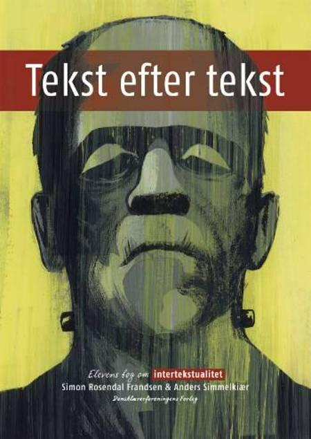 Tekst efter tekst af Anders Simmelkiær og Simon Rosendal Frandsen